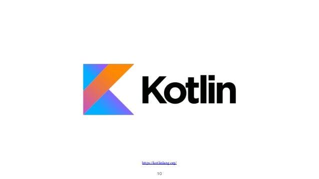 10 https://kotlinlang.org/