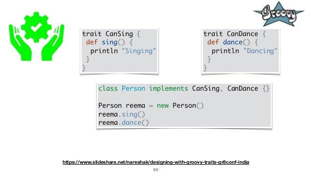 "65 trait CanSing { def sing() { println ""Singing"" } } trait CanDance { def dance() { println ""Dancing"" } } class Person im..."