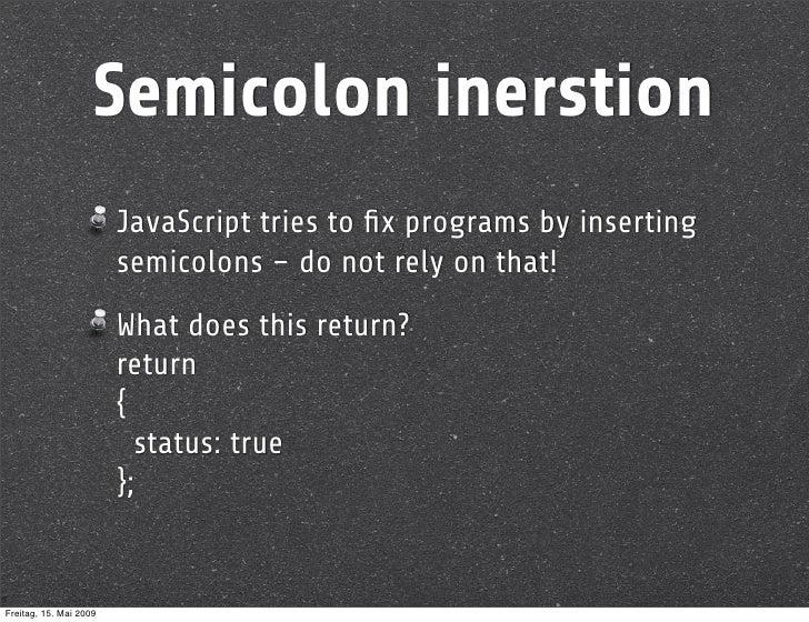 javascript semicolon or not