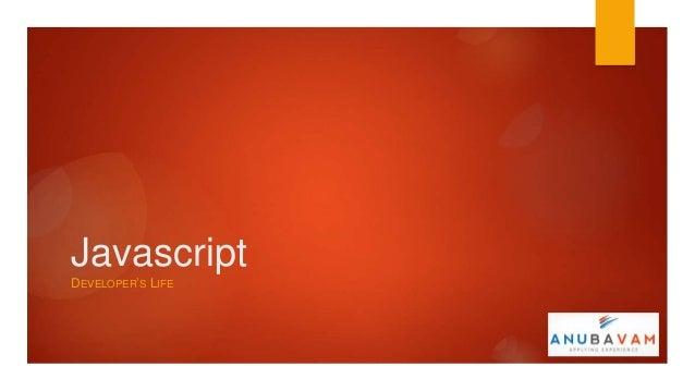 JavascriptDEVELOPER'S LIFE
