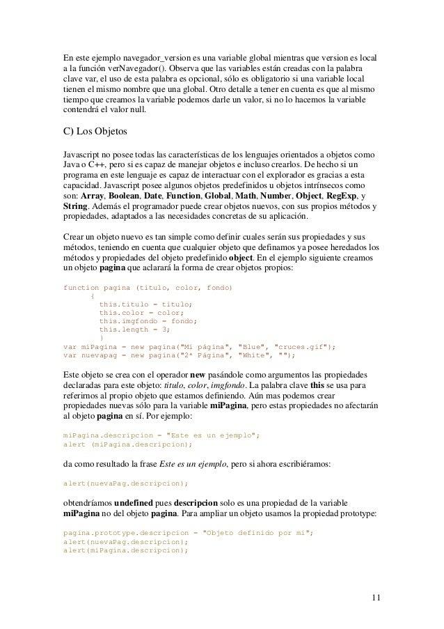 11En este ejemplo navegador_version es una variable global mientras que version es locala la función verNavegador(). Obser...