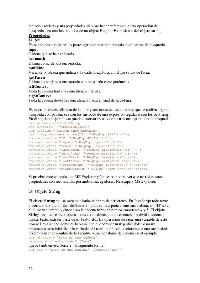 32método asociado y sus propiedades siempre hacen referencia a una operación debúsqueda, sea con los métodos de un objeto ...