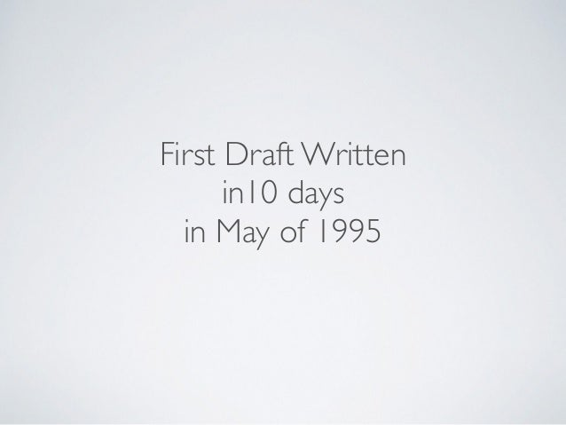 First Draft Written in10 days in May of 1995