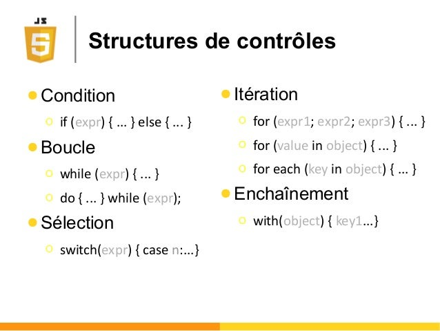Structures de contrôles ● Condition Ο if (expr) { ... } else { ... } ● Boucle Ο while (expr) { ... } Ο do { ... } while (e...