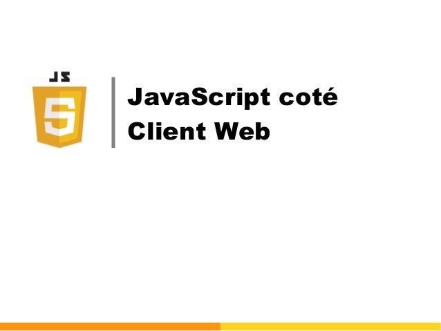 JavaScript coté Client Web