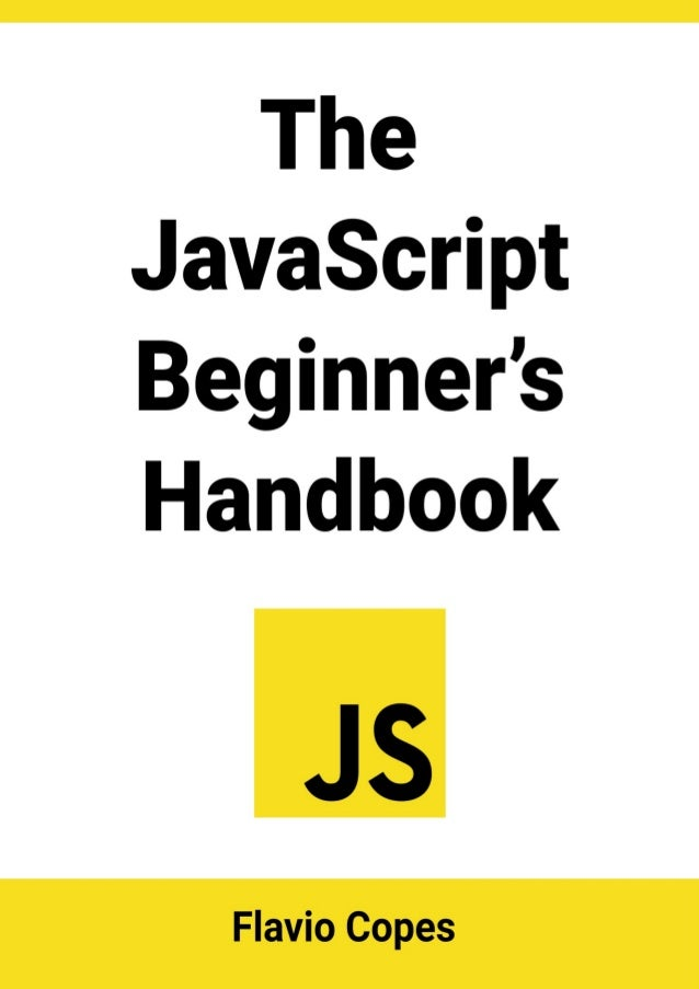 Table	of	Contents Preface Introduction	to	JavaScript History Just	JavaScript Syntax Semicolons Values Variables Types Expr...