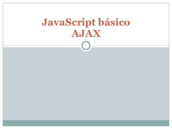 JavaScript básico AJAX