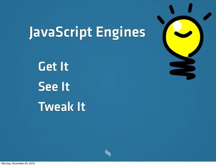 JavaScript Engines: Under the Hood Slide 3