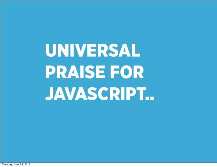 Javascript FTW Slide 3