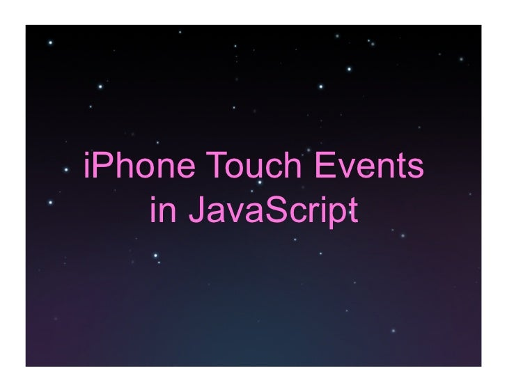 iPhone Touch Events     in JavaScript