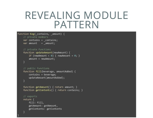 Javascript Module Patterns Simple Revealing Module Pattern