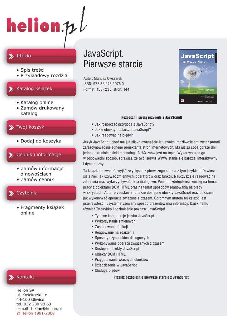 JavaScript. Pierwsze starcie Autor: Mariusz Owczarek ISBN: 978-83-246-2076-0 Format: 158×235, stron: 144                  ...