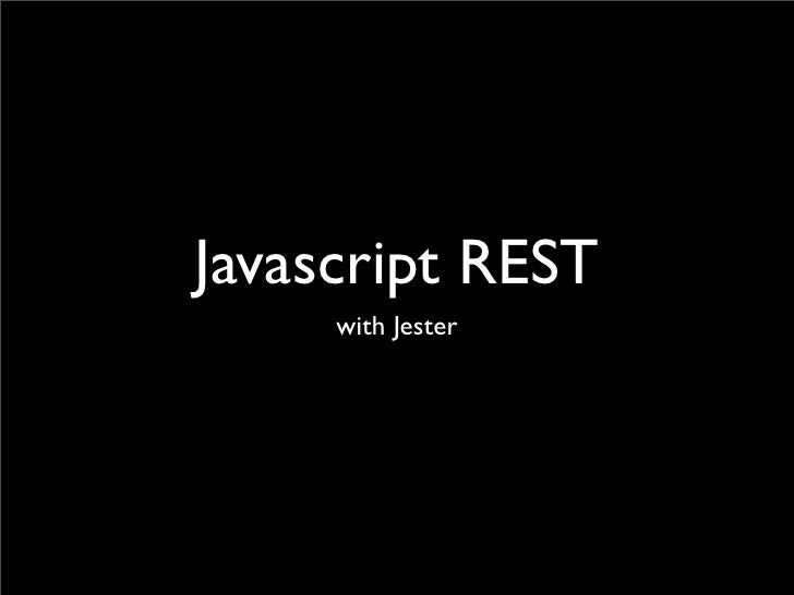 Javascript REST      with Jester