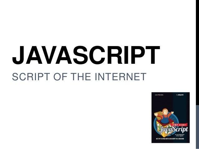 JAVASCRIPT SCRIPT OF THE INTERNET