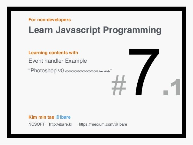 "For non-developers! Learn Javascript Programming! ! Learning contents with! Event handler Example! ""Photoshop v0.000000000..."