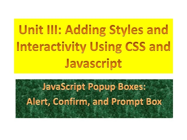 Review• Write the basic JavaScript Syntax• What is the function of the <script> tag?• What is the use of the semi-colon?• ...