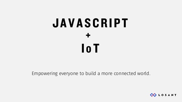Node.js and The Internet of Things Slide 18
