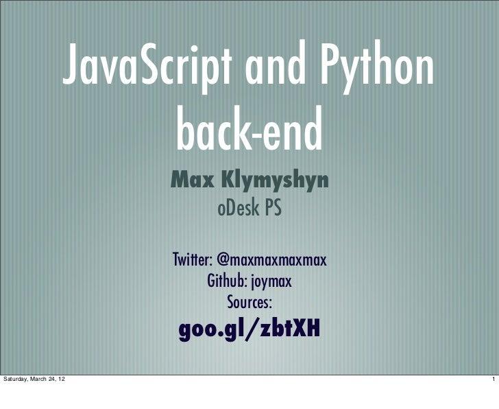 JavaScript and Python                           back-end                           Max Klymyshyn                          ...