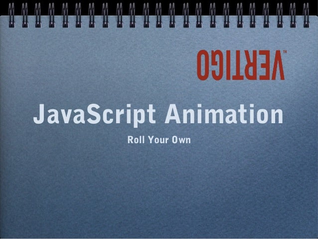 JavaScript Animation Roll Your Own