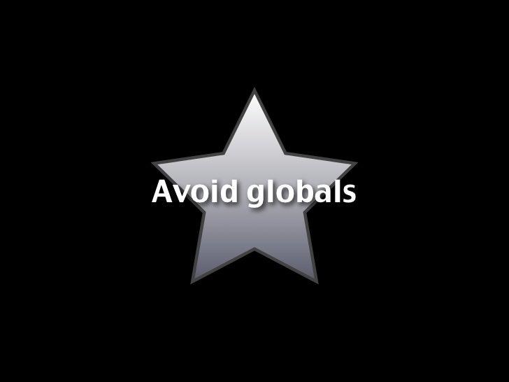 Avoid globals