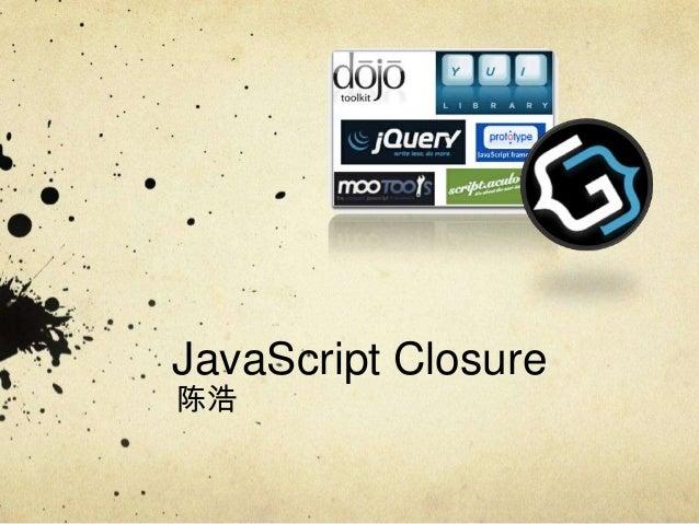 JavaScript Closure陈浩