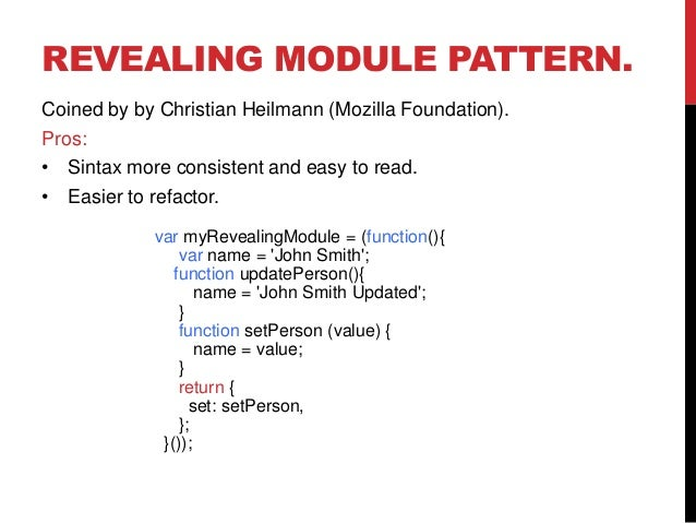 Javascript Design Patterns Enchanting Revealing Module Pattern