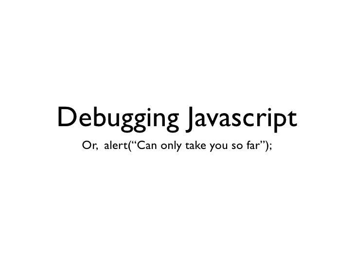 Javascript Everywhere Slide 3