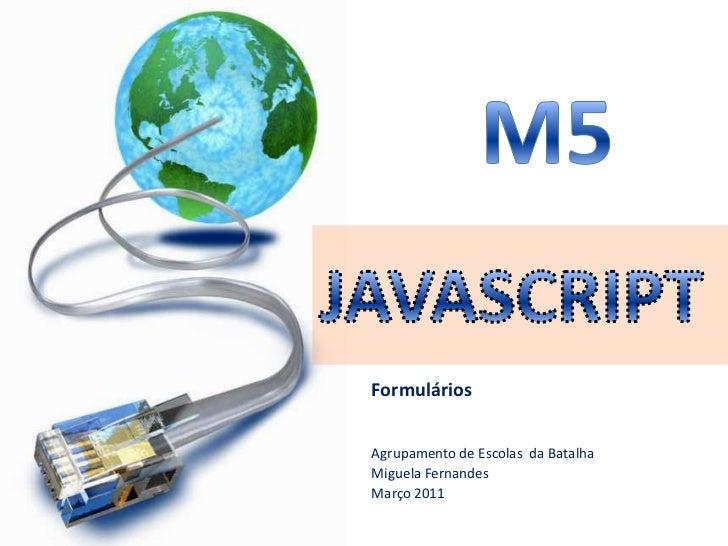 5 – Desenvolvimento de Páginas Web Dinâmicas:Formulários