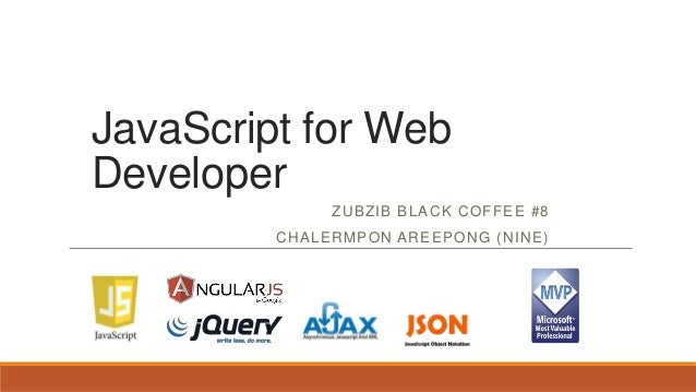 JavaScript for Web Developer ZUBZIB BLACK COFFEE #8 CHALERMPON AREEPONG (NINE)