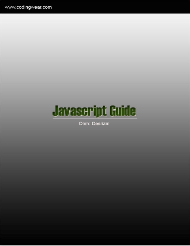 http://blog.codingwear.com                        PHP Ajax Javascript jQuery TutorialJavascript Guide      Oleh : Desrizal...