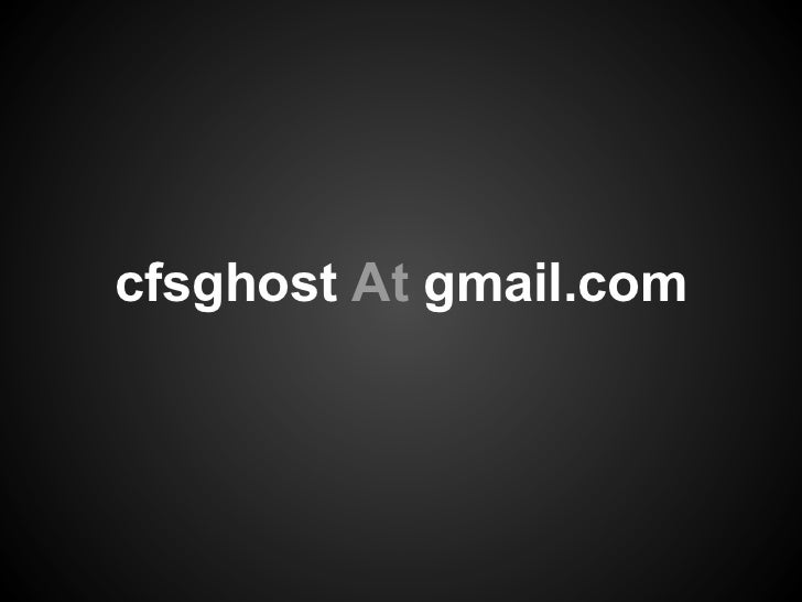 cfsghost At gmail.com