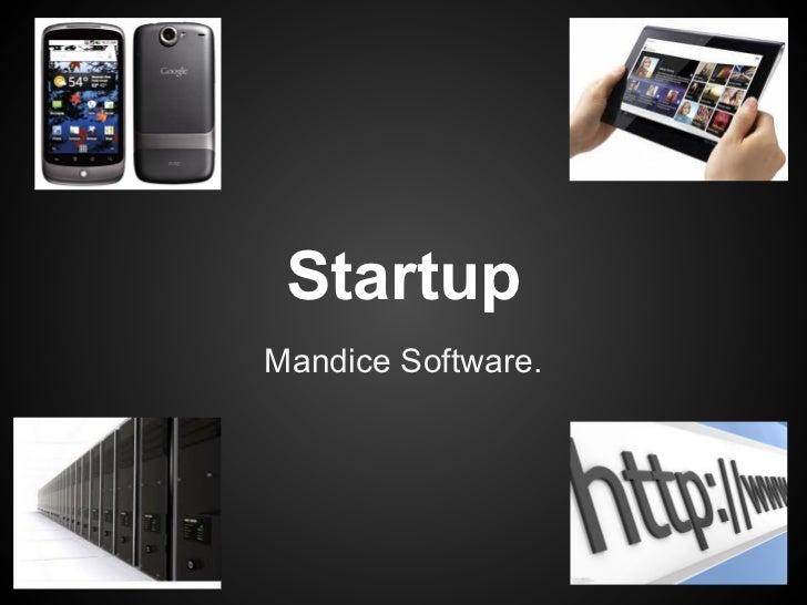 StartupMandice Software.