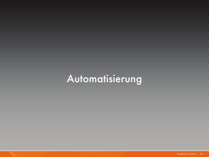 Automatisierung                  Mayflower GmbH I 49
