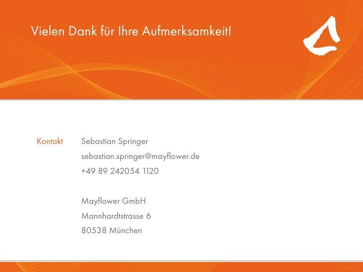 Vielen Dank für Ihre Aufmerksamkeit!        Kontakt   Sebastian Springer                  sebastian.springer@mayflower.de ...