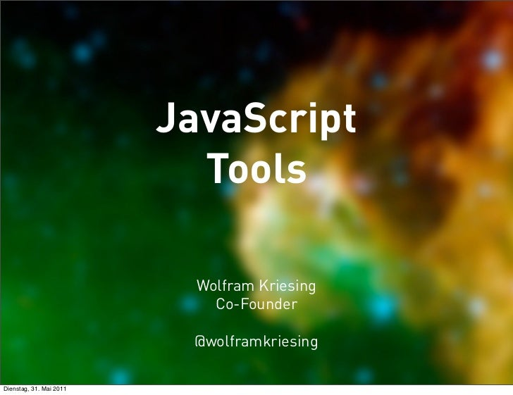 JavaScript                           Tools                           Wolfram Kriesing                             Co-Found...