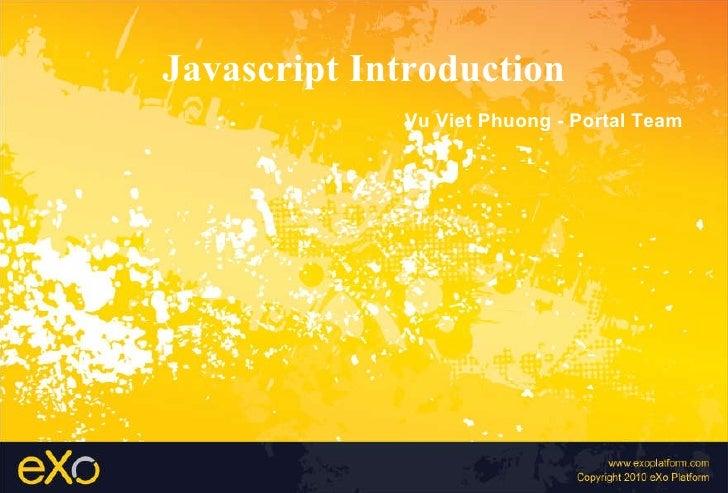 Javascript Introduction Vu Viet Phuong - Portal Team