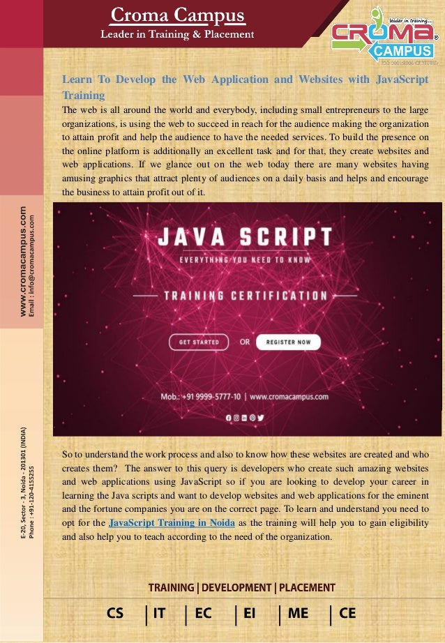 Learn To Develop the Web Application and Websites with JavaScript Training The web is all around the world and everybody, ...