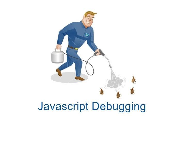 Javascript Debugging
