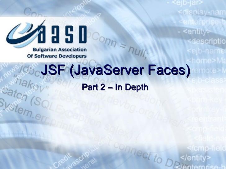 JSF (JavaServer Faces) Part 2 – In Depth