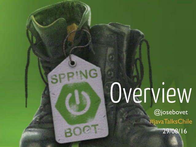@josebovet Overview #javaTalksChile 29/08/16