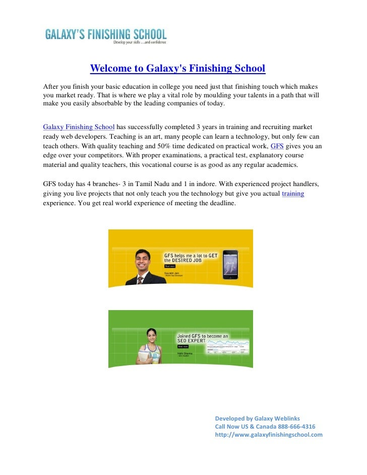Welcome to Galaxys Finishing SchoolAfter you finish your basic education in college you need just that finishing touch whi...
