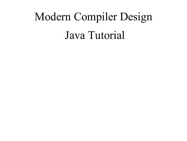 Modern Compiler Design Java Tutorial