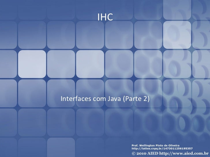 IHC Interfaces com Java (Parte 2)