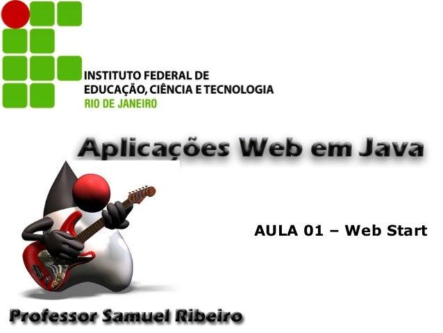 AULA 01 – Web Start