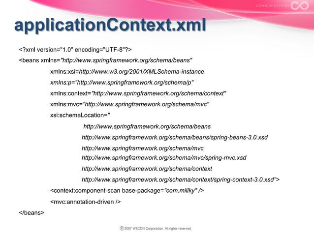 "<?xml version=""1.0"" encoding=""UTF-8""?> <beans xmlns=""http://www.springframework.org/schema/beans"" xmlns:xsi=http://www.w3...."