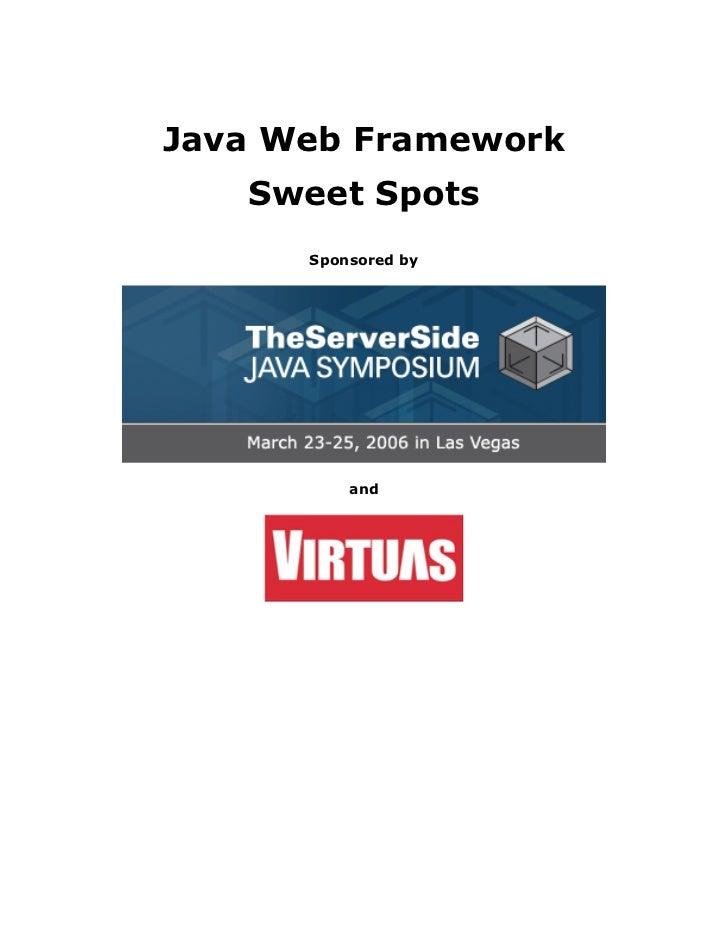 Java Web Framework    Sweet Spots       Sponsored by               and