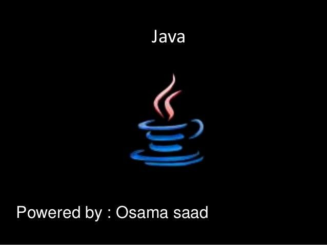 Powered by : Osama saad Java