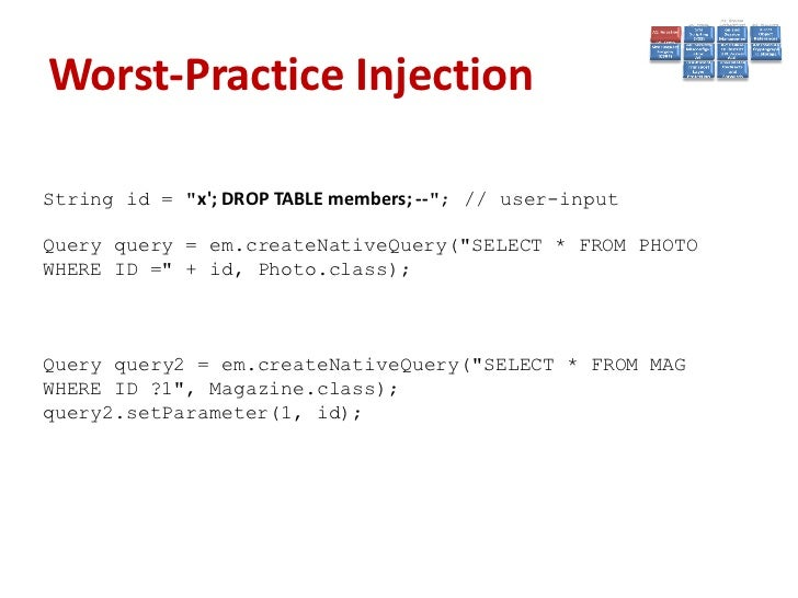 Prevent Injection• Sanitize the input• Escape/Quotesafe the input• Use bound parameters (the PREPARE statement)• Limit dat...