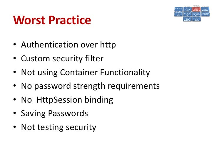 Best Practices• Go with provided Standard Realms and  LoginModules whenever possible• Use transport layer encryption (TLS/...