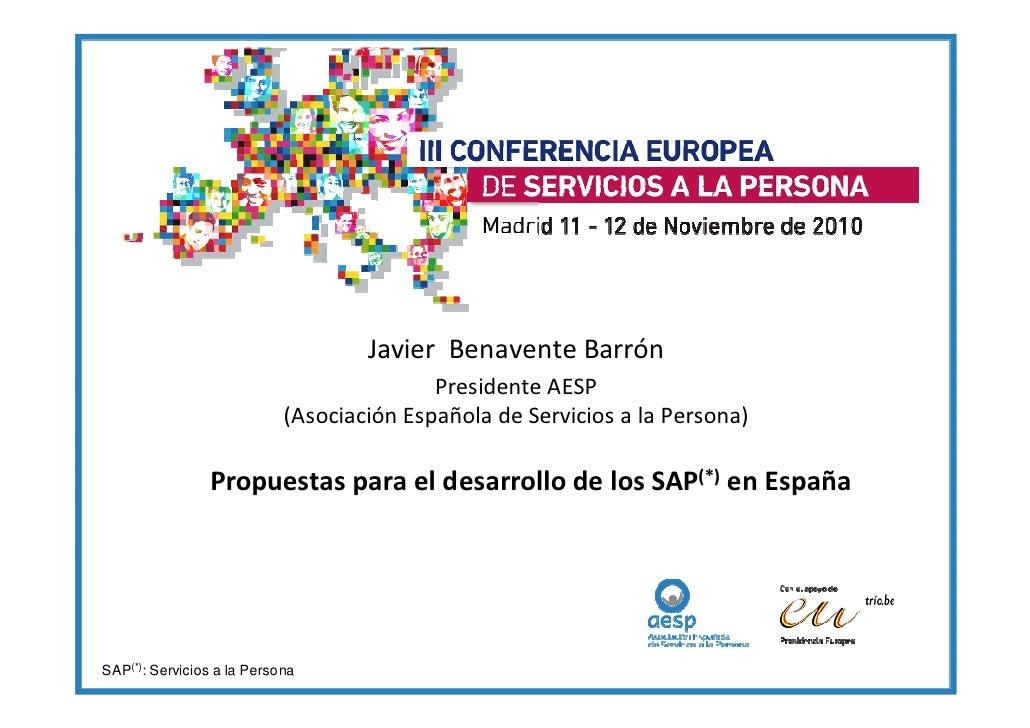 Javier Benavente Barrón                                           Presidente AESP                            (Asociación E...